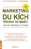 Marketing Du Kích Trong 30 Ngày (Guerrilla Marketing In 30 Days - Tái Bản 1)