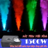 may-phun-khoi-dung-led-doi-mau-1500w